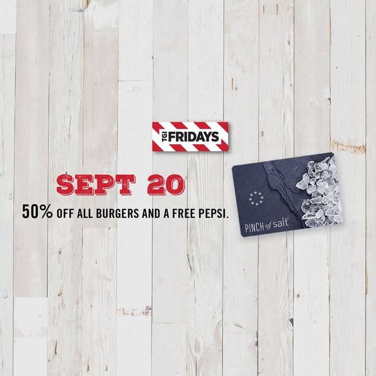20 Sep 2016: TGI Fridays Pinch of Salt Cardmembers Promotion