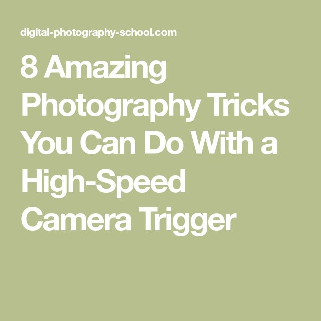 8 Amazing Photography Tricks You Can Do With a High-Speed Camera Trigger