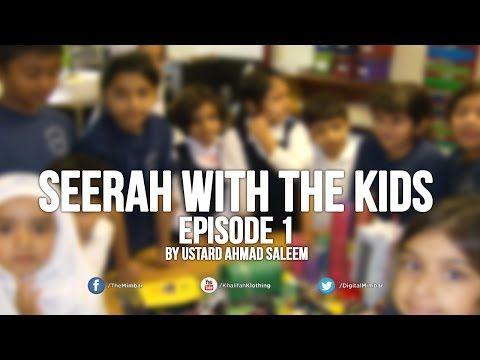 Seerah with the Kids - Ep 1 - Ahmad Saleem - YouTube
