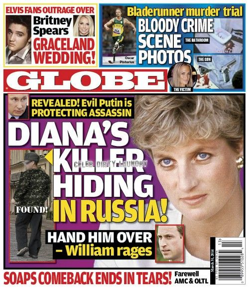 GLOBE: Princess Diana's Killer Hiding in Russia: Putin Protects Assassin as Prince William Rages (PHOTO) | Celeb Dirty Laundry