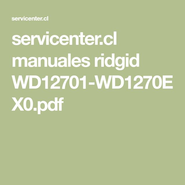 servicenter.cl manuales ridgid WD12701-WD1270EX0.pdf