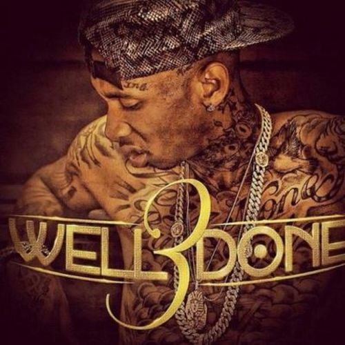 Mixtape: Tyga - Well Done 3