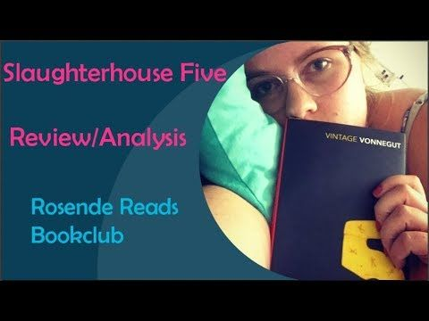 Rosende Reads: Slaughterhouse Five - Review and Analysis
