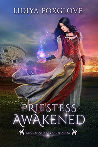 Priestess Awakened: A Reverse Harem Fantasy Romance (Guardians of Sky and Shadow Book 1) by [Foxglove, Lidiya]