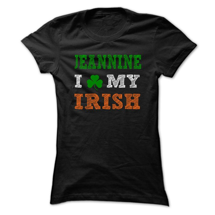 JEANNINE STPATRICK ► DAY - 0399 Cool Name Shirt ✅ !If you are JEANNINE or loves one. Then this shirt is for you. Cheers !!!STPATRICK xxxJEANNINE JEANNINE