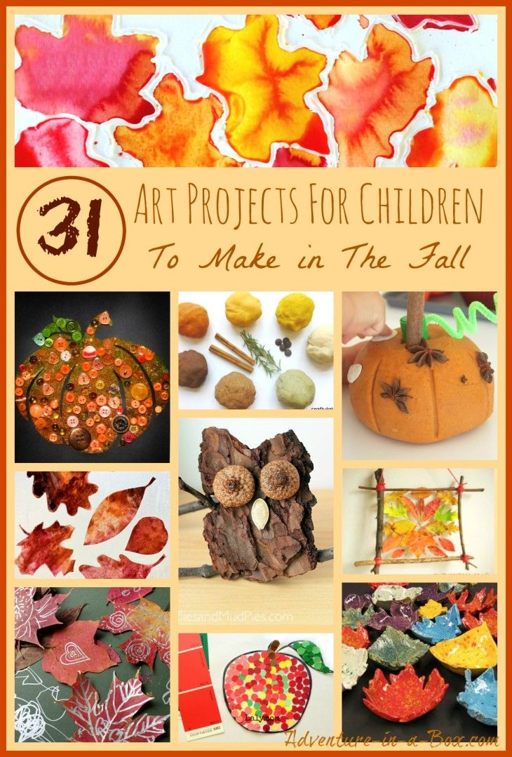 31 Art Projects for Children to Make in the Fall: drawing, painting, sculpting, making collages and other crafts in celebration of autumn
