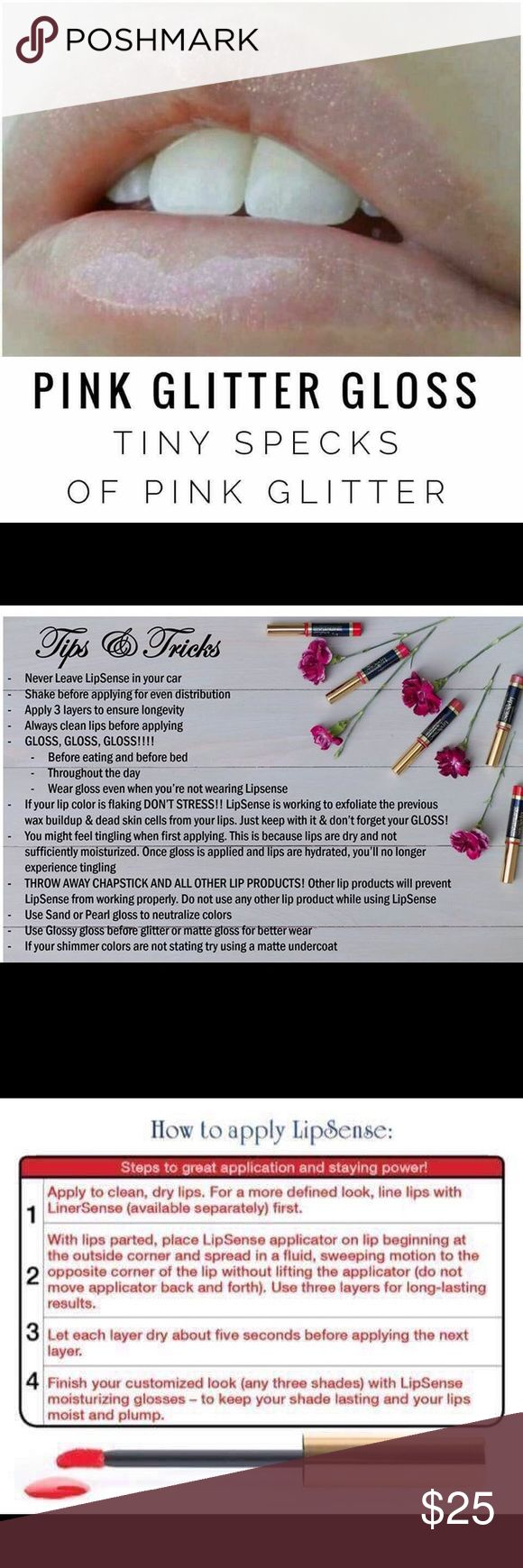 Pink Glitter Gloss LipSense 💋IN STOCK FOR IMMEDIATE SHIPPING! 💋Long lasting lip color. Lasts up to 18 hours with gloss. Gloss is needed!  💋New to LipSense? Starter kit ($55) comes with color of choice, glossy gloss and Opps remover. Any color can be made into a kit. PRICE IS FIRM. ALL OFFERS WILL BE DECLINED OR COUNTERED WITH FULL PRICE. 💋💋💋 NEED A KIT? COMMENT AND I WILL CREATE A LISTING FOR YOU! 💋💋 Makeup