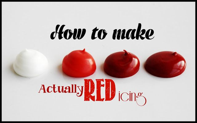 How to make Red Icing http://www.lilaloa.com/2012/01/for-love-of-red-icing.html?m=1