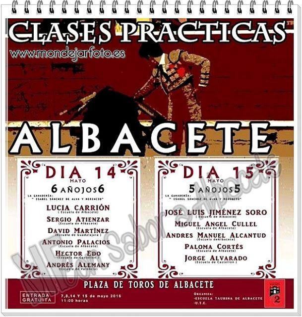 NUEVO FIN DE SEMANA DE CLASES PRÁCTICAS   Albacete Clases Prácticas Escuela Taurina 2016 Escuela Taurina de Albacete Noticias Toros