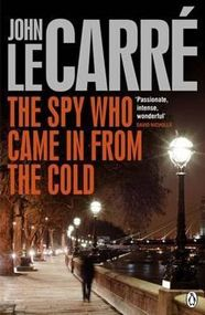 an analysis of the novel the spy who came in from the cold by john le carre John le carre's novel, the spy who came in from the cold, is told in a narrative way by le carre himself i believe that he told the story this way so that he could easily bounce around from character to character in order to keep up with each person's view, thoughts, and opinion.