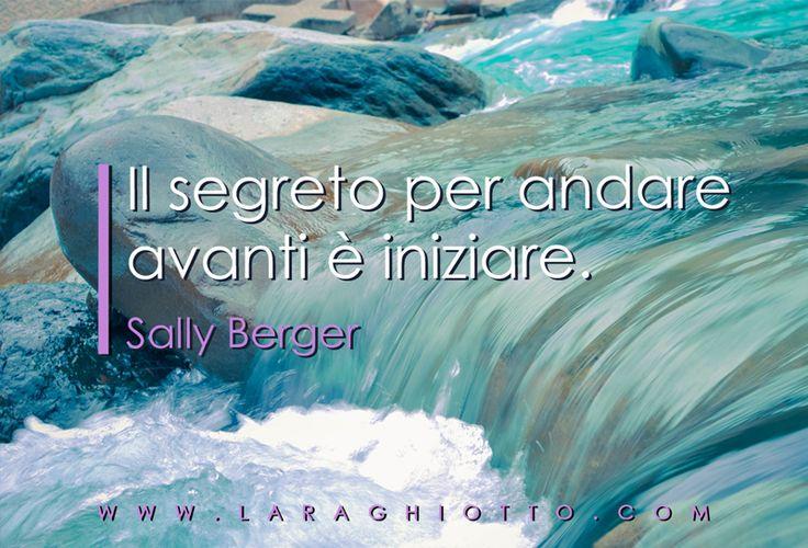 #ispirazione, #motivazione, #Lara_Ghiotto, #Business_del_Cuore, #successo, #Berger