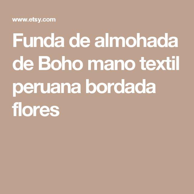 Funda de almohada de Boho mano textil peruana bordada flores