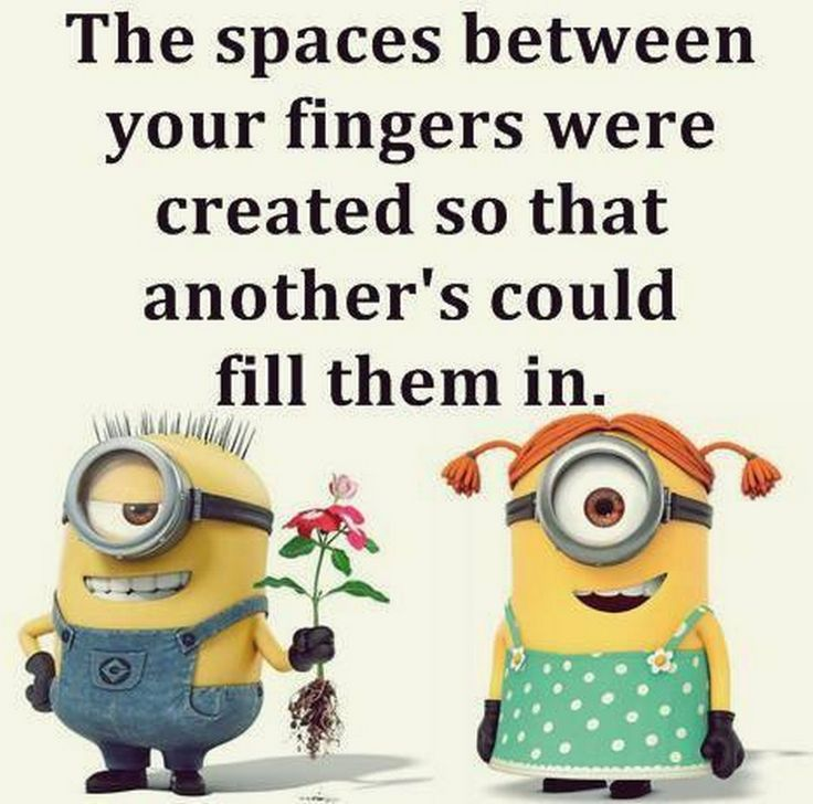 Minions cool quotes of the day (08:37:08 PM, Tuesday 09, February 2016 PST) – 10 pics