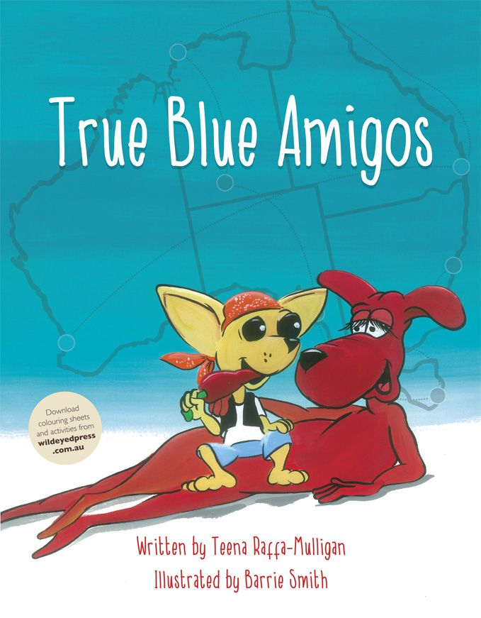 #True #Blue #Amigos Written by Teena Raffa-Mulligan, Artwork by Barrie Smith #romanticflairoriginal