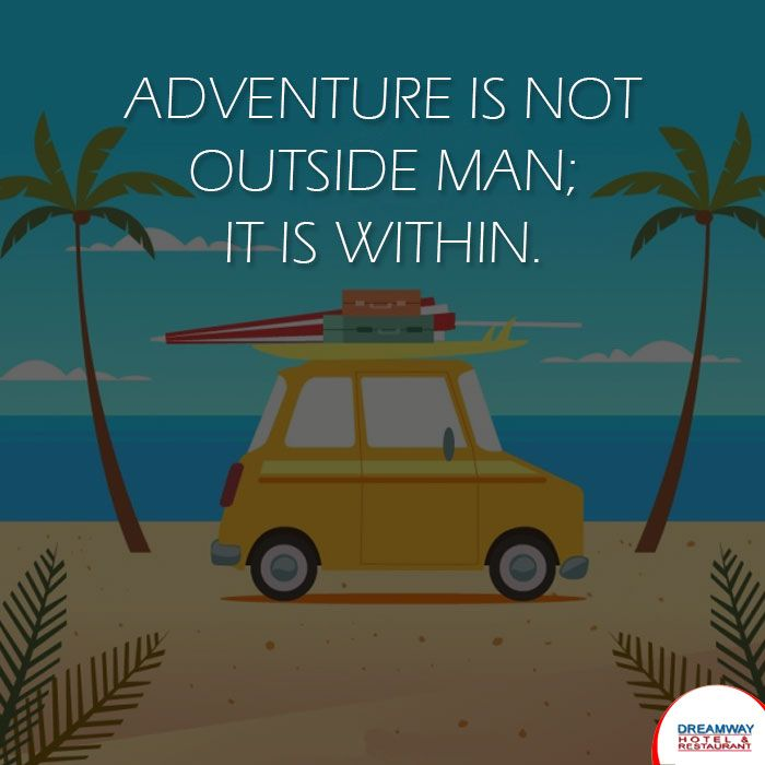 Adventure is Not Outside Man; It is Within. #HotelDreamway #BestHotelsAtMorniHills #Travel #HotelBooking #TravelTips #TravelIndia #BudgetHotelsNearMorniHills #ResortMorniHills