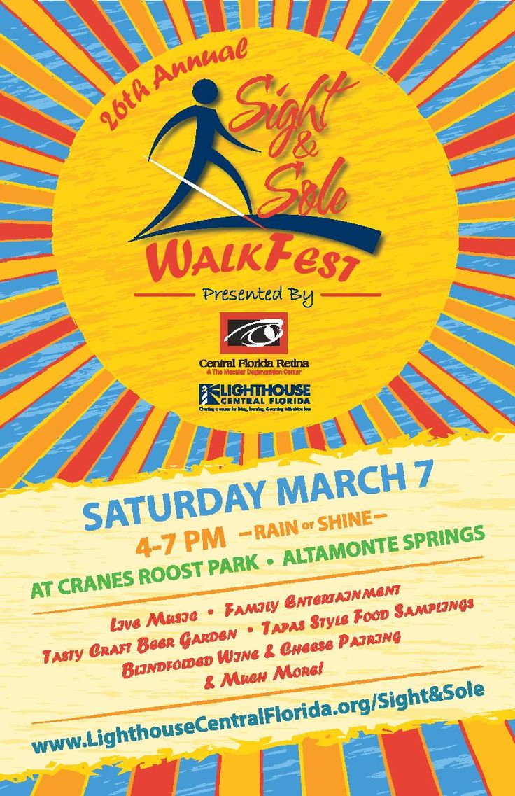 Join Lighthouse Central Florida & Central Florida Retina on March 7, 2015 at Cranes Roost Park for the 26th Annual Sight & Sole WalkFest! This annual event helps raise awareness and funds for LCF's vision rehab services throughout the tri county area! Learn more at LighthouseCentralFlorida.org