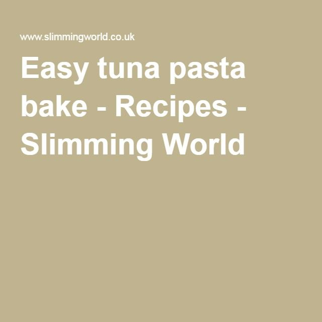 Easy tuna pasta bake - Recipes - Slimming World