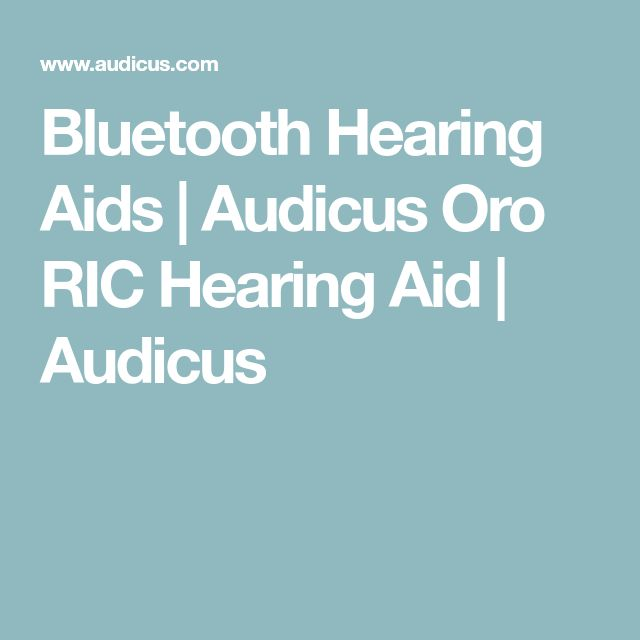 Bluetooth Hearing Aids | Audicus Oro RIC Hearing Aid | Audicus