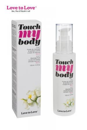 Lubrifiant Silicone et Fluide de Massage Love to Love Touch my Body