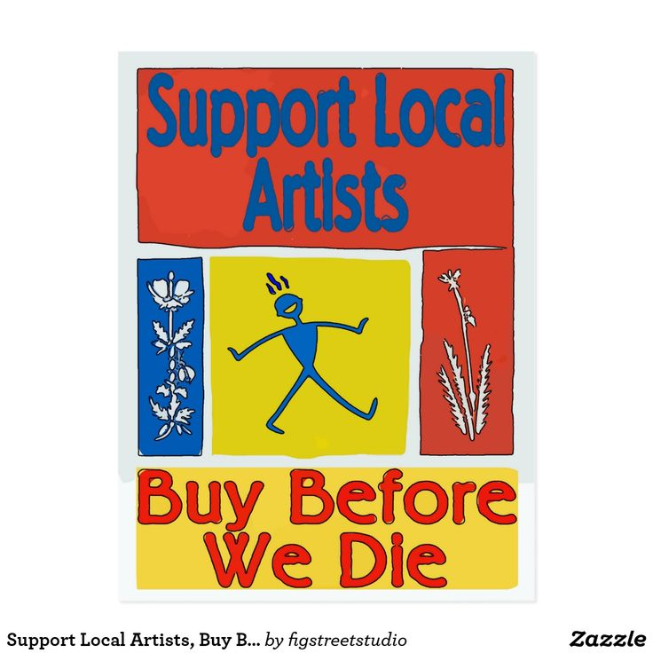 Support Local Artists, Buy Before We Die Postcard