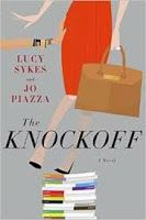 "Curled Up With a Good Book and a Cup of Tea: ""The Knockoff"" by Lucy Sykes and Jo Piazza"