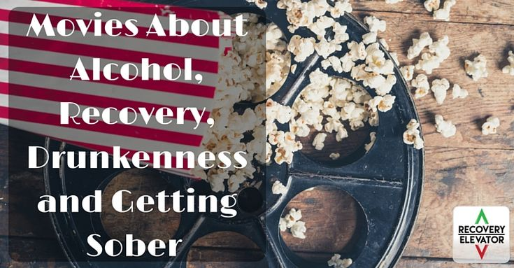 Check out this new Recovery Elevator podcast episode! - https://www.sobernation.com/movies-about-alcohol-recovery-drunkenness-and-getting-sober/#utm_sguid=167060,95bf517a-5848-2ffa-be6a-6dc0ac1c3a6c