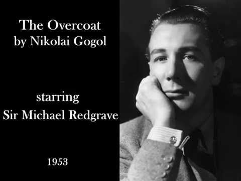 The Overcoat by Nikolai Gogol (1953) - Radio drama starring Michael Redg...
