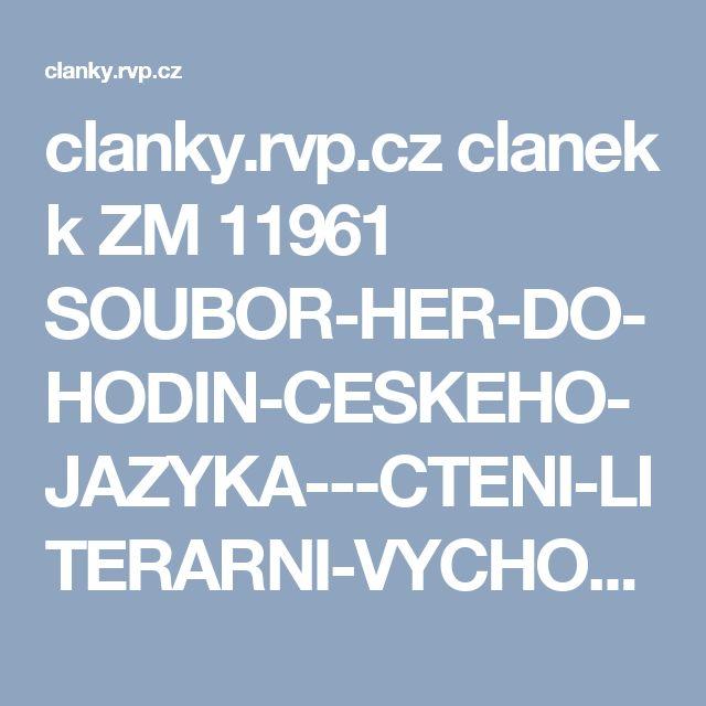 clanky.rvp.cz clanek k ZM 11961 SOUBOR-HER-DO-HODIN-CESKEHO-JAZYKA---CTENI-LITERARNI-VYCHOVA-PSANI---1-TRIDA.html