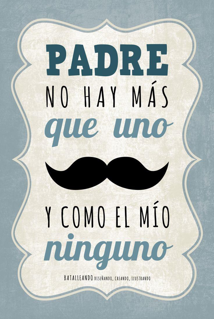Padre no hay más que uno..