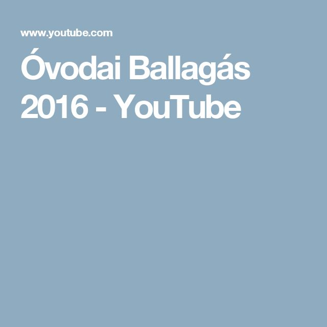 Óvodai Ballagás 2016 - YouTube
