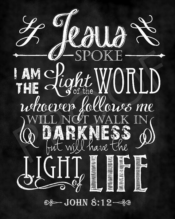 Mounted Scripture Chalkboard Art  John 812 by ToSuchAsTheseDesigns, $15.00