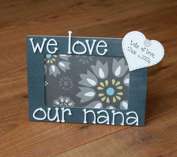 nana picture frame we love our nana nana gift by scratchycat