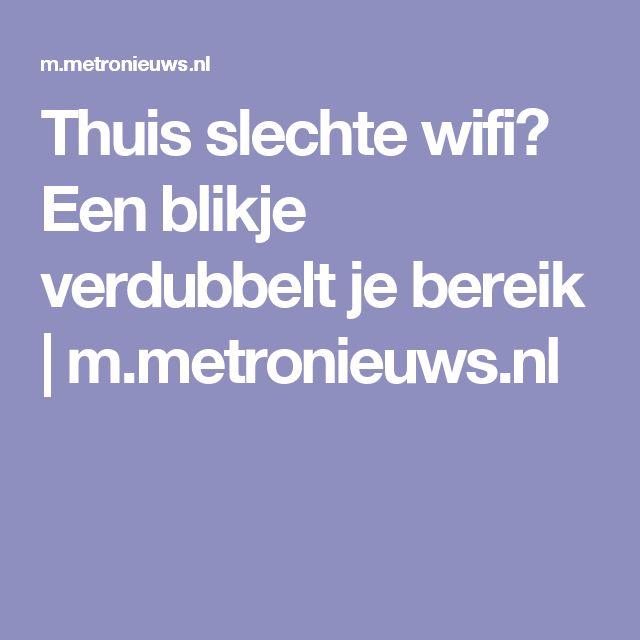 Thuis slechte wifi? Een blikje verdubbelt je bereik | m.metronieuws.nl