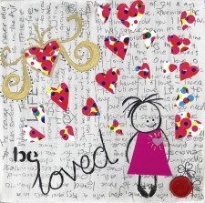 Be Loved Posters & Prints on Canvas from $25.00. Free postage in Australia. #art#love#canvas#Print#inspiration