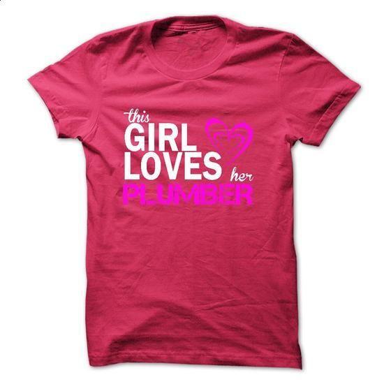 This girl loves her PLUMBER - #sweatshirt #womens sweatshirts. CHECK PRICE => https://www.sunfrog.com/LifeStyle/This-girl-loves-her-PLUMBER-43443889-Guys.html?60505