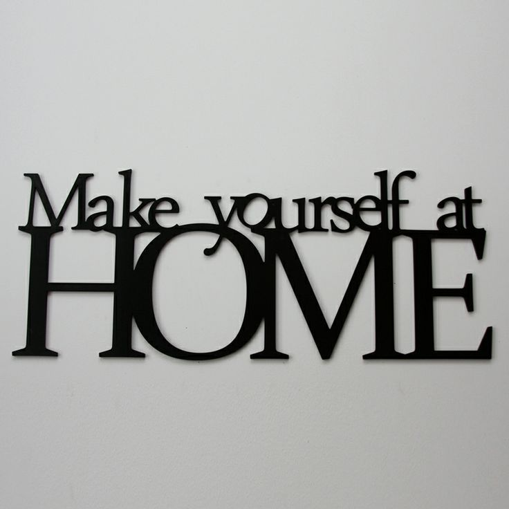 Make yoursefl at HOME