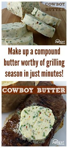 This Cowboy Butter is a compound butter worthy of grilling season in just minutes! It adds so much great flavor to your grilled chicken and steak.