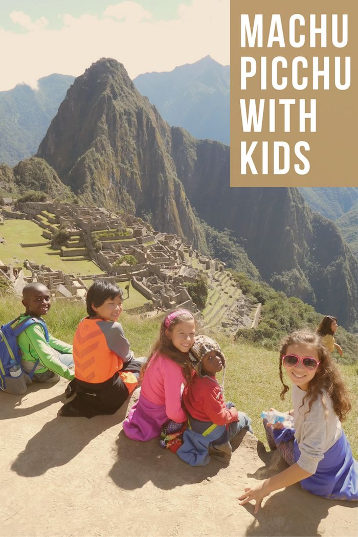Machu Picchu with Youngsters: Step by Step Suggestions