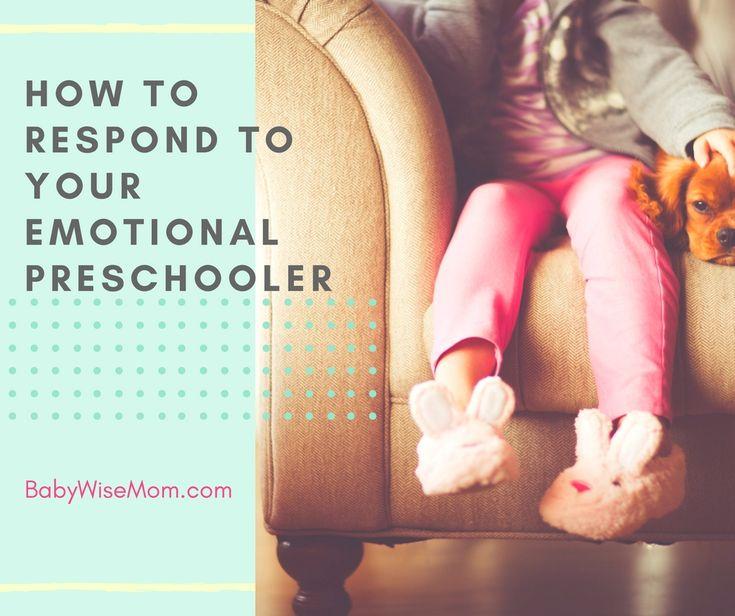 How to respond to your emotional preschooler