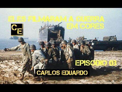 Episódio 03  Eles filmaram a Guerra em corres Guerra do Pacífico [Dublad...