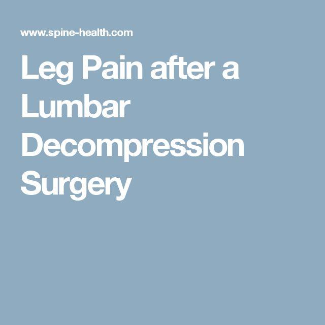 Leg Pain after a Lumbar Decompression Surgery