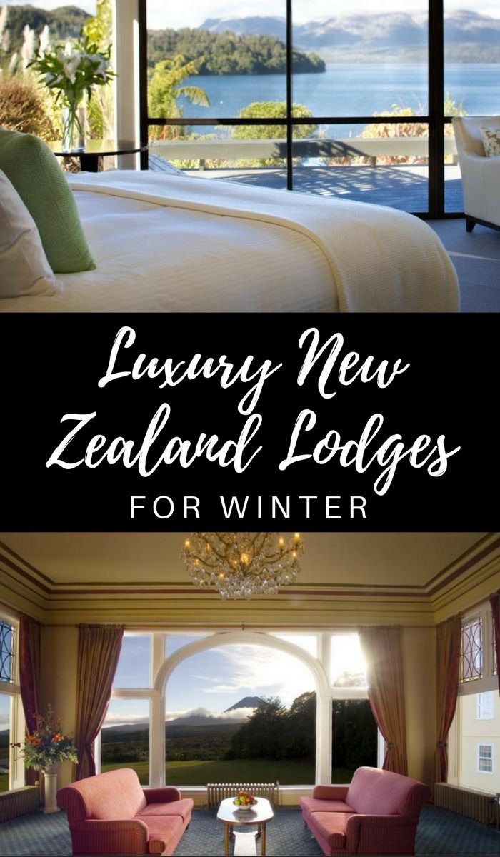 10 luxury lodges in new zealand you need to visit next winter