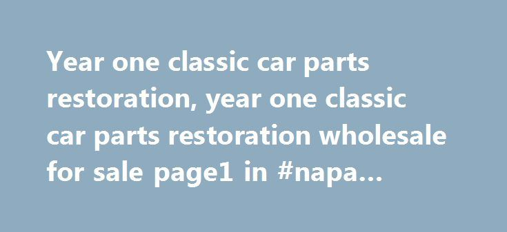 Year one classic car parts restoration, year one classic car parts restoration wholesale for sale page1 in #napa #auto #care http://auto-car.remmont.com/year-one-classic-car-parts-restoration-year-one-classic-car-parts-restoration-wholesale-for-sale-page1-in-napa-auto-care/  #year one auto parts # Car screw jack Detailed Car screw jack,floor jack […]