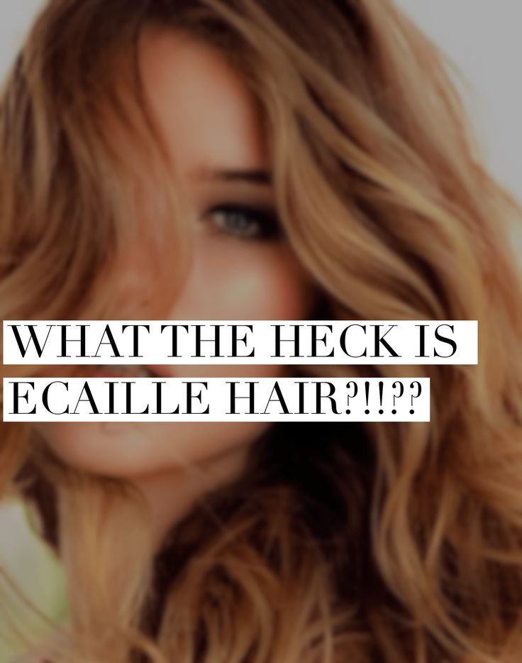 Move over ombré! What the heck is ecaille hair? Find out now from HolleewoodHair.com