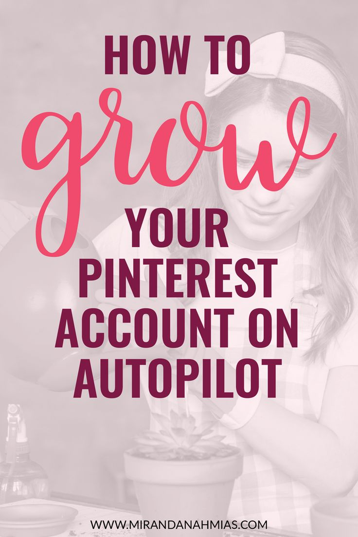 How to Grow Your Business with Pinterest on Autopilot! Using these tips and tricks from a Pinterest expert, revamp your account and create massive growth each and every month // Miranda Nahmias & Co. Blog