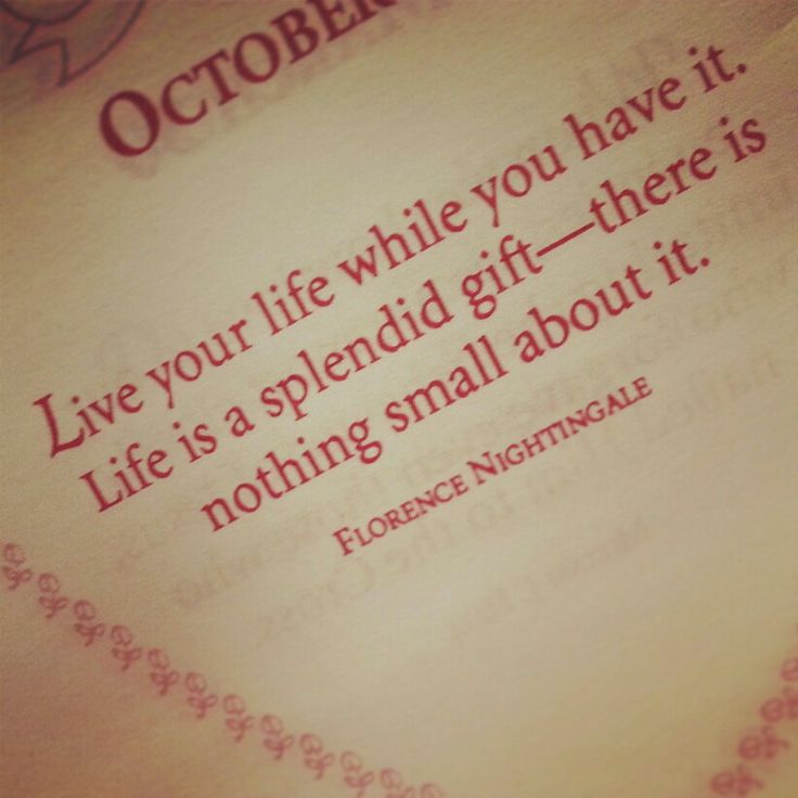 Life is a gift. Florence Nightingale quote.