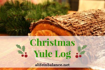 Christmas Yule Log | alifeinbalance.net