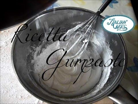 Ricetta pasta di gomma (gumpaste recipe) by ItalianCakes - YouTube