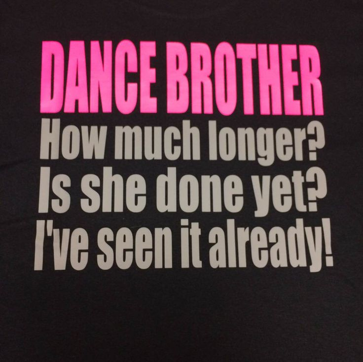Dance Brother/ Dance Competition/ Recital T- Shirt by TheInitialReaction on Etsy https://www.etsy.com/listing/469366585/dance-brother-dance-competition-recital
