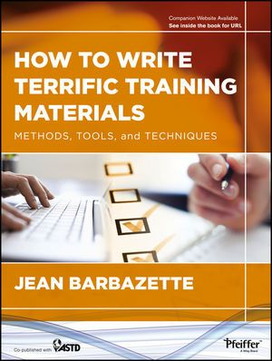 How to Write Terrific Training Materials: Methods, Tools, and Techniques (1118454030) cover image